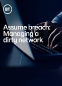 Managing a breached or 'dirty' network
