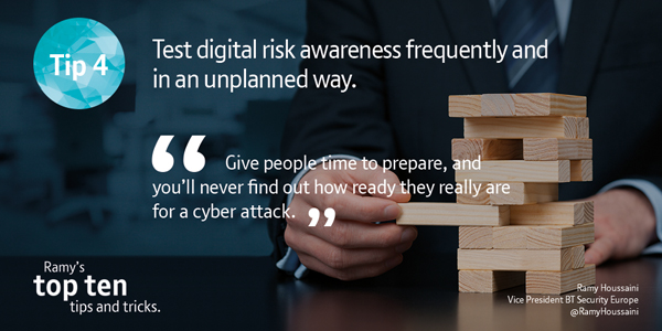 Test digital risk awareness frequently and in an unplanned way.