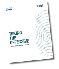 Taking the Offensive — Disrupting Cyber Crime – get the recent report BT issued in cooperation with KPMG