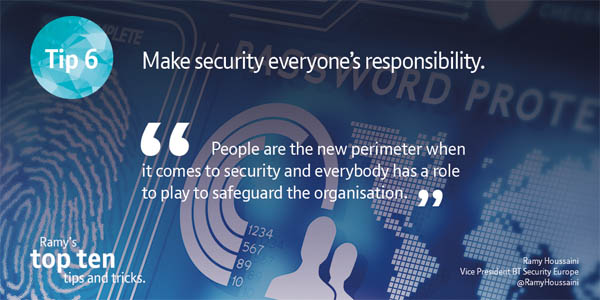 Make security everyone's responsibility